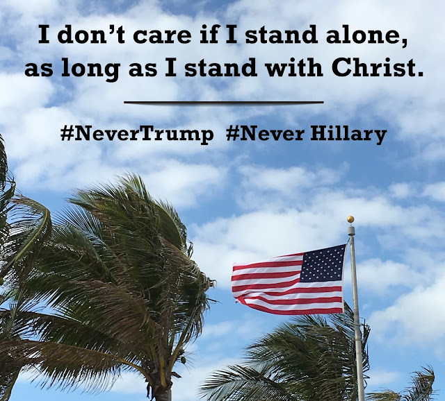 #NeverTrump #NeverHillary, But Still Voting