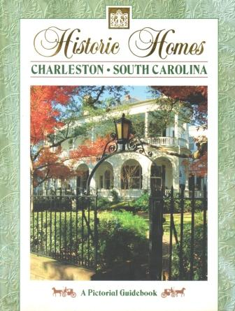 "livro ""Historical Homes Charleston, South Carolina"""