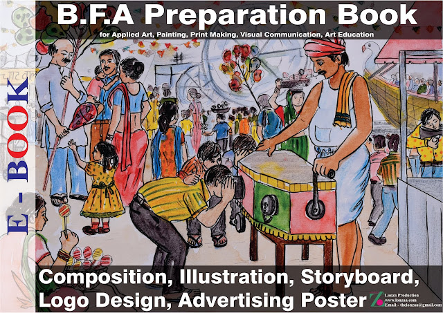 B.F.A Entrances Composition Preparation References E-Book. This E-Book Best Fine Art Entrances Preparation for B.F.A Bachelors of Fine Arts Colleges, College of Art New Delhi, Jamia Millia Isalmia New Delhi, Chandigarh College of Art, MDU Rohtak Haryana, Shantiniketan West Bengal. And this Composition E- book very helpful in Entrance Test. Preparation for Paintings Entrance, Applied Art Entrance, Visual Art Entrance, Print Making Entrance.  There are 65 references like:- Composition, Illustration, Logo Design, Advertising Design, Story Board with Drawing and Watercolors. Lonza Production Website: - www.lonzaa.com Email: - <thelonzaa@gmail.com> Facebook: - @lonzaproduction Youtube:- Lonzaa  Instagram: - lonza.a