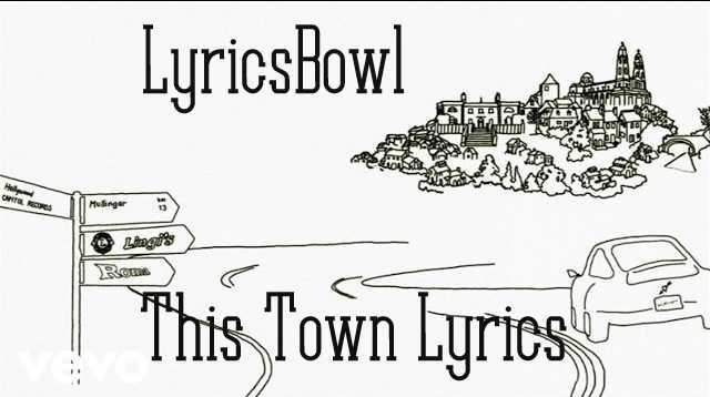 This Town Lyrics - Niall Horan | LyricsBowl