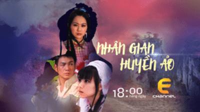 Phim Nhân Gian Huyền Ảo Phần 3