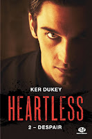 http://lachroniquedespassions.blogspot.fr/2017/04/heartless-tome-2-despair-de-ker-dukey.html