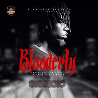 MUSIC: Kingzkid - Blooderly (Prod. Icedice) | @boykingzeey