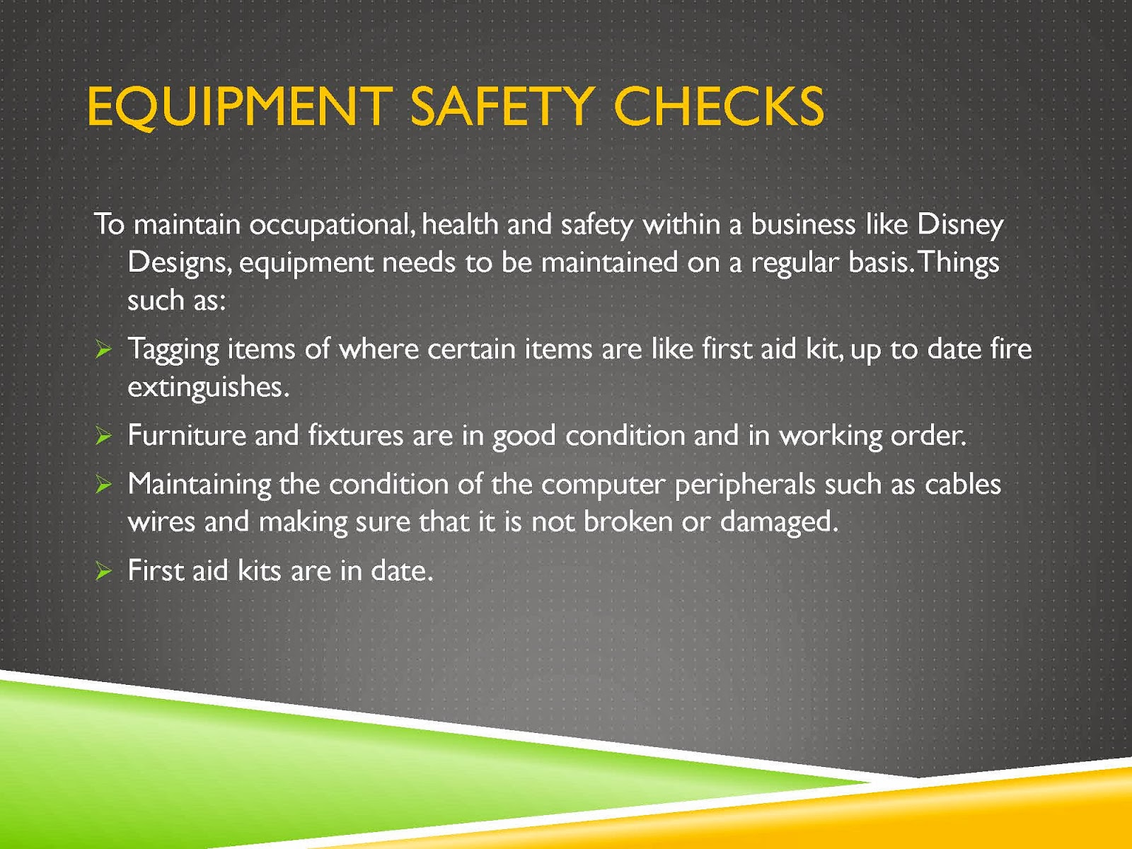 EQUIPMENT SAFETY CHECKS