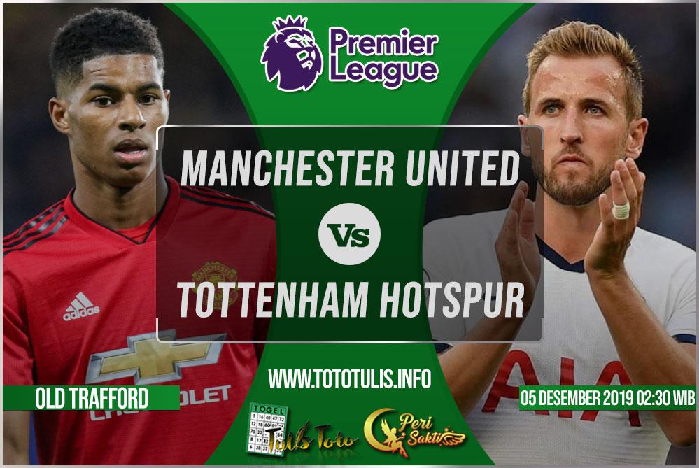 Prediksi Manchester United vs Tottenham Hotspur 05 Desember 2019