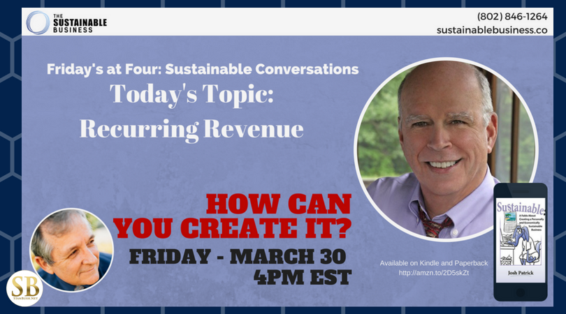 How to create recurring revenue. Sustainable Conversations