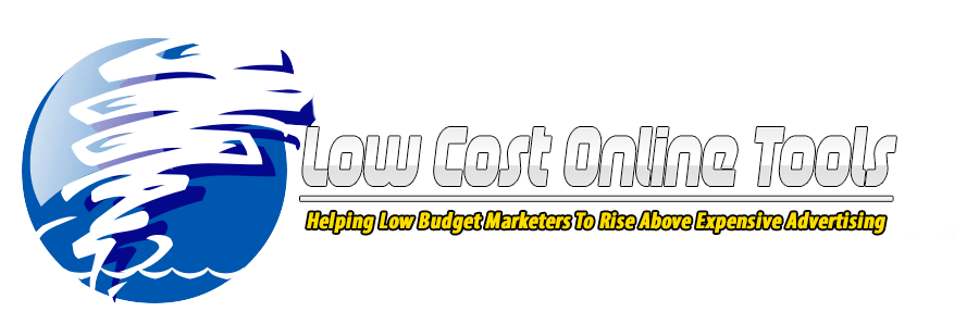 Free And Low Cost Online Marketing Tools, Business Opportunities, For Low Budget Online Marketers