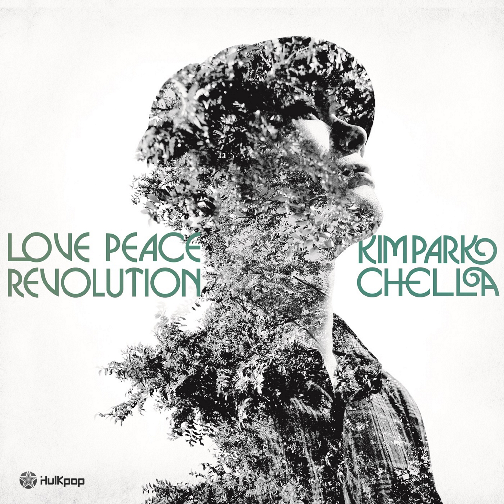 Kim Park Chella – Vol.1 Love Peace Revolution