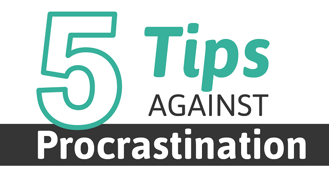 5 Tips against Procrastination