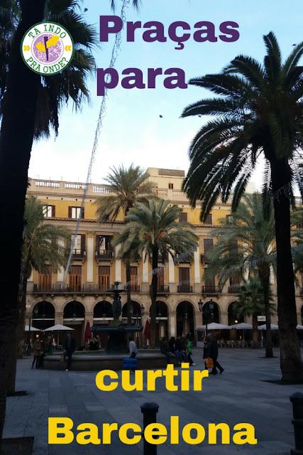 praças para curtir Barcelona!