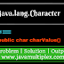 Example | java.lang package | Character class | charValue() method