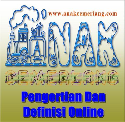 Pengertian Dan Definisi Online