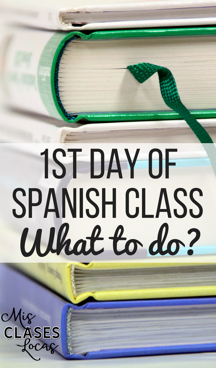 Workbooks spanish worksheets for highschool students : 1st Day of Spanish Class - Mis Clases Locas