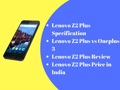 Lenovo Z2 Plus Price in India