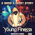 [New Mixtape] Young Finessa @Str8Finessed - 2 Sides 2 Every Story Hosted by @DjSmokemixtapes
