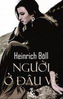 Người Ở Đâu Về - Heinrich Boll