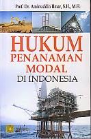 BUKU HUKUM PENANAMAN MODAL DI INDONESIA