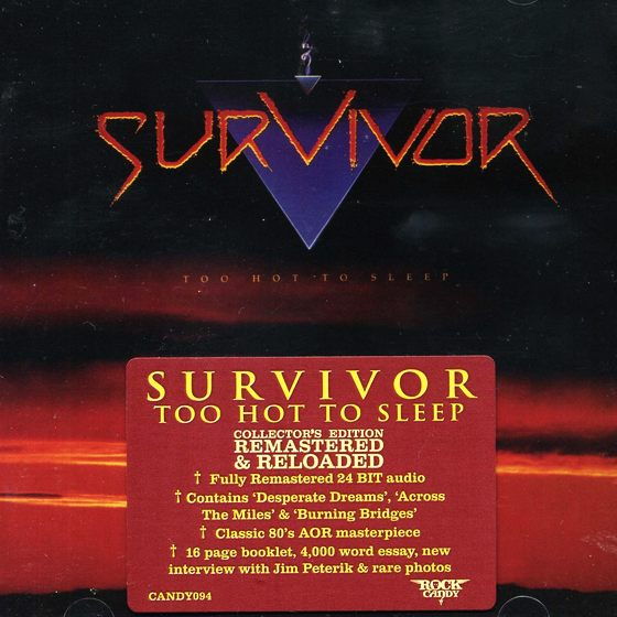 SURVIVOR - Too Hot To Sleep [Rock Candy Remastered & Reloaded] full