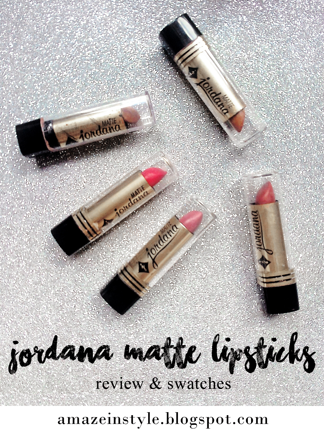 Amaze In Style: Jordana Matte Lipsticks — Review & Swatches