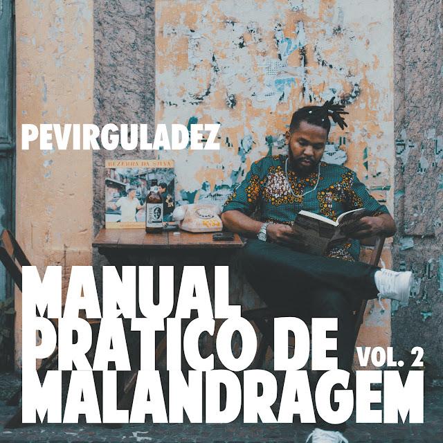 Manual Prático de Malandragem - Volume 2, Tem lançamento