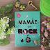 [Resenha] A Mamãe é Rock