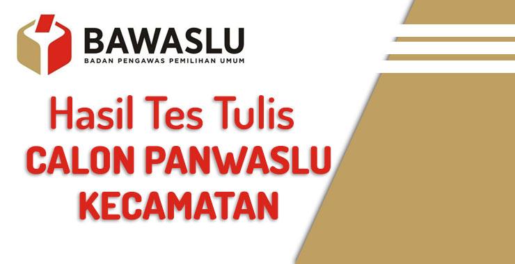 Hasil Tes Tulis Calon Panwaslu Kecamatan di Kabupaten Trenggalek
