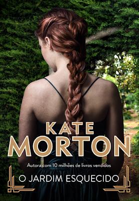 O JARDIM ESQUECIDO (Kate Morton)