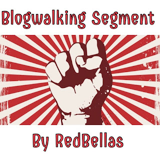 Blogwalking Segment by RedBellas
