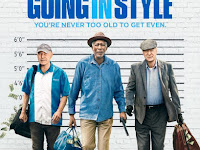 Going In Style 2017 Full Movie Sub Indo Streaming HD
