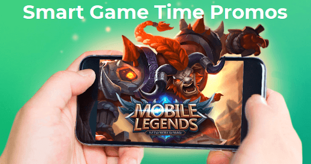 Complete List of Smart Game Time Promos, Play Mobile Legends, CoC, AoV and more