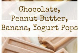 Chocolate, Peanut Butter, Banana, Yogurt Pops