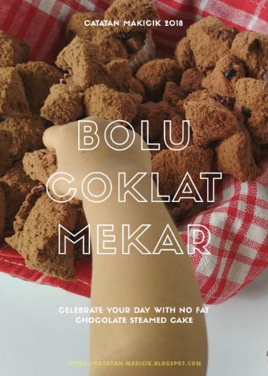 Bolu Kukus Coklat Mekar antigagal