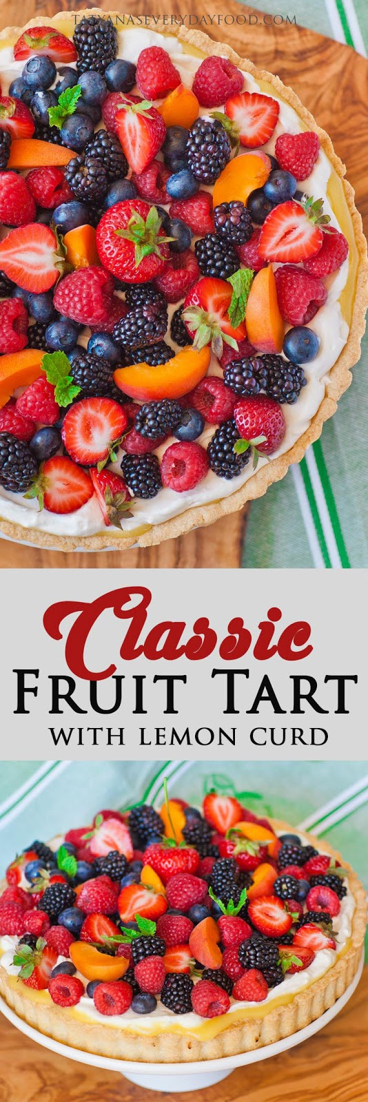 Classic Fruit Tart with Lemon Curd