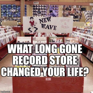 What record store changed your life?