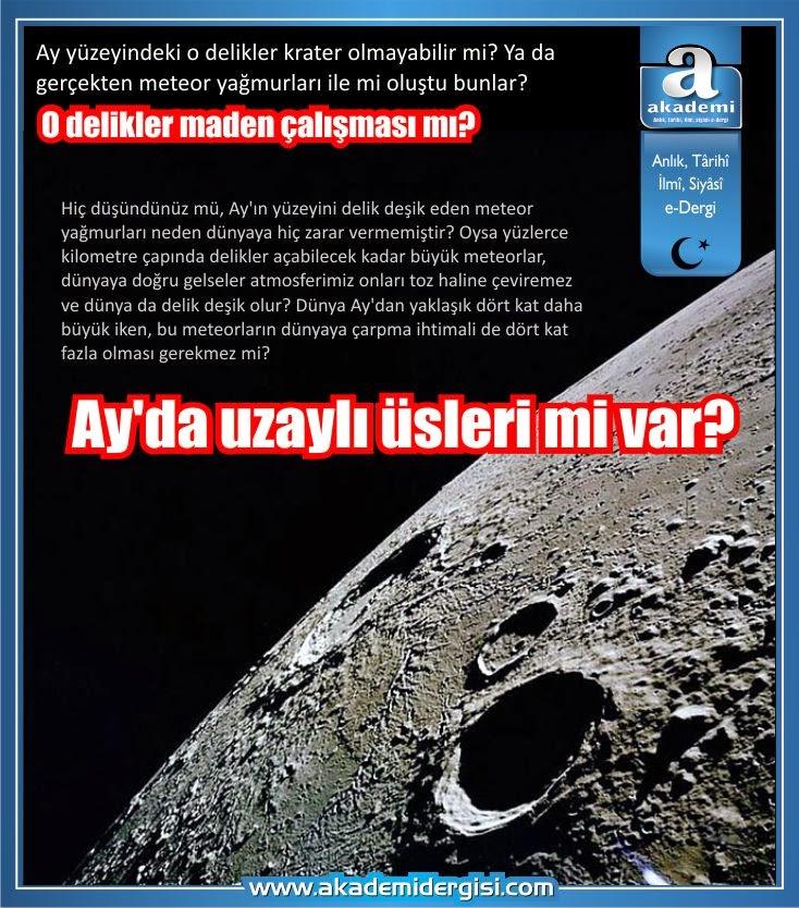 ay, ay'da uzaylı üssü, ufo, uzayda hayat var mı, evrende yalnız mıyız, apollo, nasa, gizlenen gerçekler,