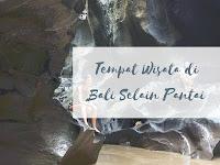 Kerennya 6 Tempat Wisata di Bali Selain Pantai Ini!