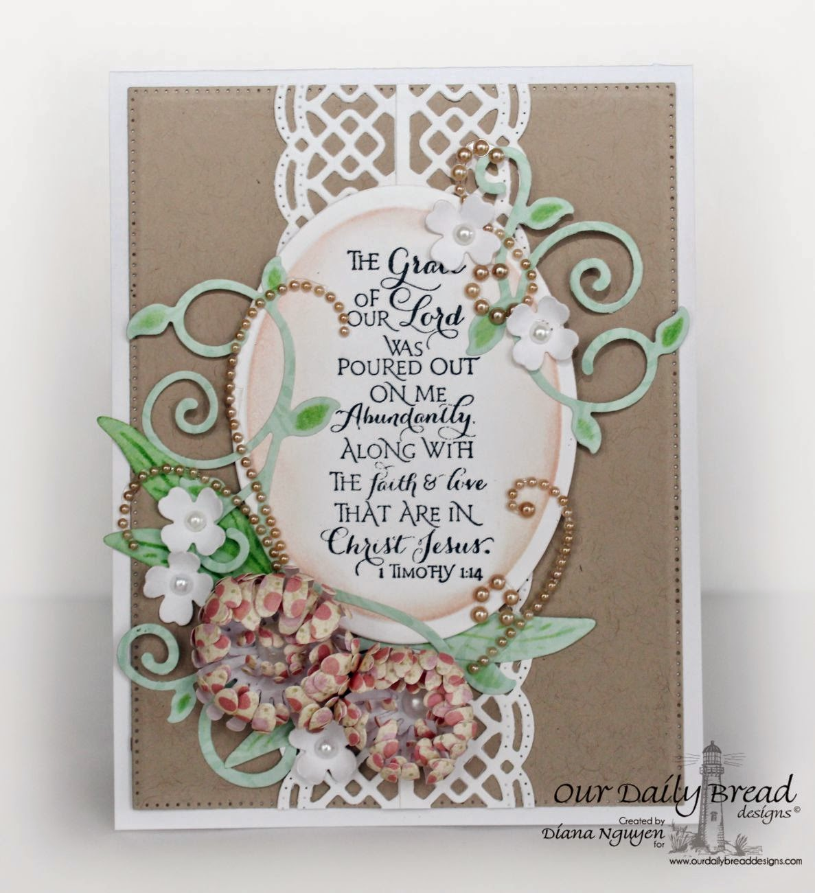 Our Daily Bread Designs, Fancy Foliage, Beautiful Borders, Scripture Collection 8, Blushing Rose Collection, Ornamental Crosses, Flourished Star Pattern Die, Aster Dies,  Designed by Diana Nguyen