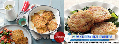 Kids Cheesy Rice Fritters Recipe in Urdu