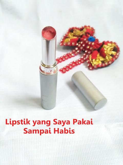 lipstik yang saya pakai sampai habis