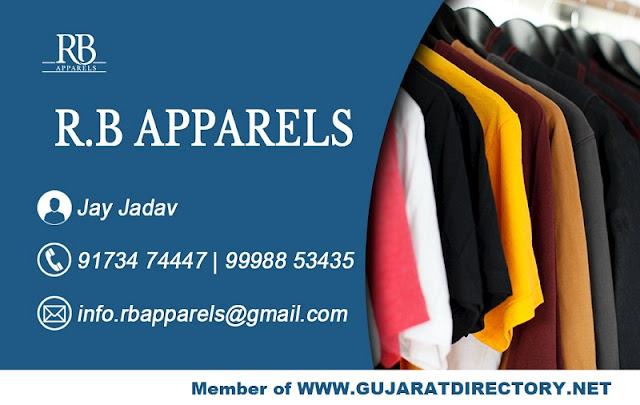 R B APPARELS Jay Jadav - 91734 74447 Gopal Jadav - 9998853435