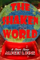 The Shaken World by Alpert L Pine