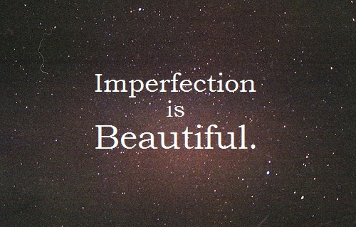 imperfection is beautiful quotes