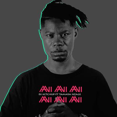 Dj Ketchup ft. Tamara Nzage - Ai Ai Ai (Afro House)