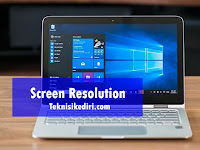 Cara Merubah Screen Resolusi  Pada Layar Laptop