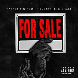 Rapper Big Pooh - Everything 4 Sale (2016) - Album Download, Itunes Cover, Official Cover, Album CD Cover Art, Tracklist