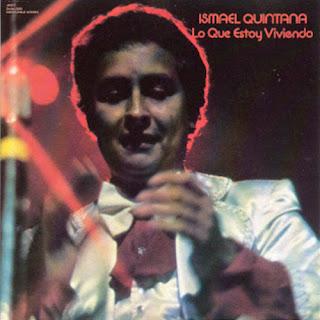 LO QUE ESTOY VIVIENDO - ISMAEL QUINTANA (1976)