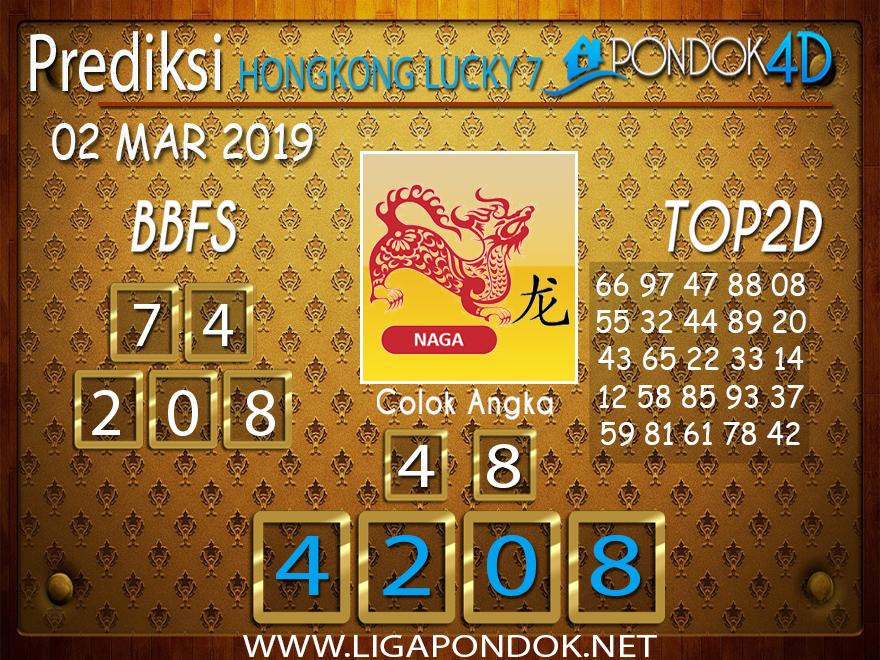 Prediksi Togel HONGKONG LUCKY7 PONDOK4D 02 MARET 2019