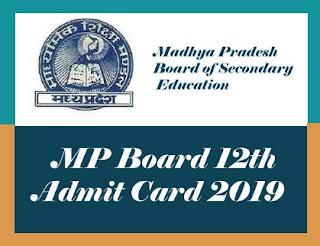 MP Board HSSC Admit card 2019, MP 12th Admit card 2019, MP Board Admit card 2019, MPBSE Admit card 2019