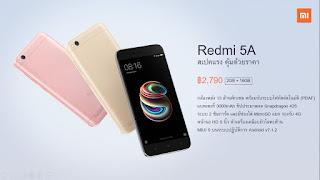 Xiaomi ส่ง Redmi 5A ทะลายกำแพงราคาตลาดสมาร์ทโฟนไทยด้วยราคา 2,790฿