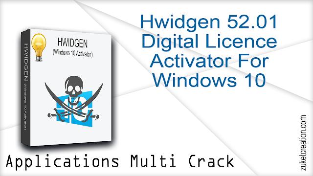 Hwidgen 52.01 – Digital Licence Activator For Windows 10